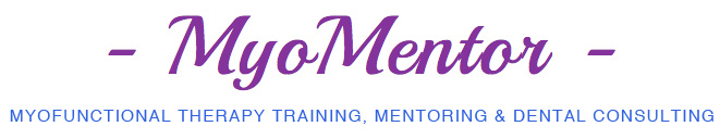 MyoMentor myofunctional therapy mentoring and training programs